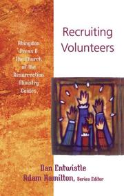 Cover of: Recruiting Volunteers (Abingdon Press & the Church of the Resurrection Ministry Guides) | Dan Entwistle