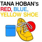 Cover of: Red, Blue, Yellow Shoe