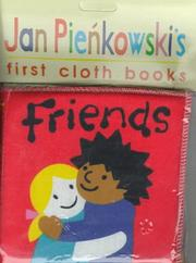 Cover of: Friends (Jan Pienkowski's First Cloth Books)