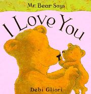 Cover of: Mr. Bear Says I Love You