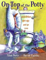 Cover of: On Top of the Potty: And Other Get-Up-and-Go Songs