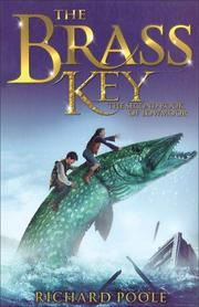 Cover of: The Brass Key (The Book of Lowmoor series) | Richard Poole
