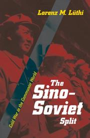 Cover of: The Sino-Soviet Split | Lorenz M. Luthi