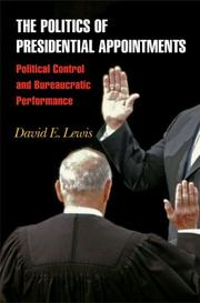 Cover of: The Politics of Presidential Appointments