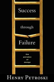 Cover of: Success through failure: the paradox of design