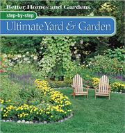 Cover of: Step-by-Step Ultimate Yard & Garden | Better Homes and Gardens