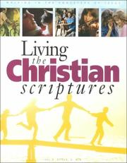Cover of: Living the Christian Scriptures | Jorl Gorun
