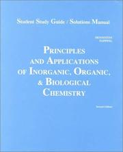 Cover of: Student Study Guide/Solutions Manual To Accompany Principles And Applications Of Inorganic, Organic, And Biological Chemistry | Katherine J. Denniston