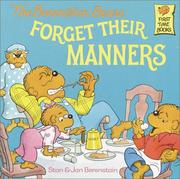 Cover of: Berenstain Bears Forget Their Manners
