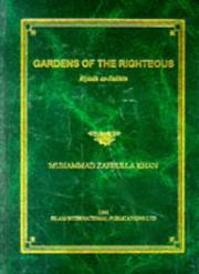 Cover of: Gardens of the Righteous | Muhammad Z Khan