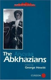 Cover of: The Abkhazians (Peoples of the Caucasus Handbooks) | George Hewitt