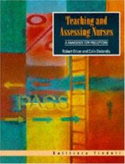 Cover of: Teaching and Assessing Nurses | Robert W. Oliver