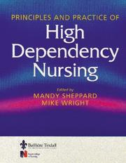 Cover of: Principles & Practice of High Dependency Nursing | Mandy Sheppard