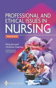Cover of: Professional and Ethical Issues in Nursing | Philip Burnard