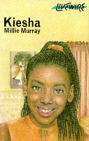 Cover of: Kiesha | Millie Murray