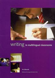 Writing in Multilingual Classrooms by Viv Edwards