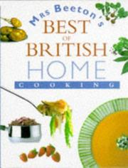 Cover of: Mrs. Beeton's Best of British Home Cooking