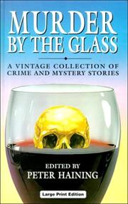 Cover of: Murder by the Glass: A Vintage Collection of Crime and Mystery Stories