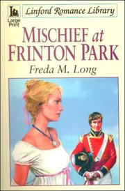 Cover of: Mischief at Frinton Park | Freda M. Long