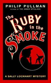 The Ruby in the Smoke (Sally Lockhart Trilogy, Book 1)