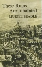 These ruins are inhabited by Muriel Beadle
