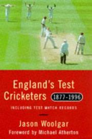 Cover of: Englands Test Cricketer, 1877-1996 | Jason Woolgar