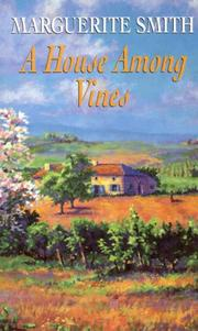 Cover of: A House Among Vines | Marguerite Smith