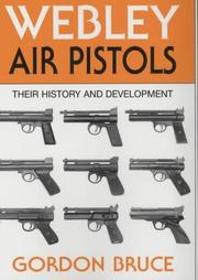 Cover of: Webley Air Pistols | Bruce, Gordon