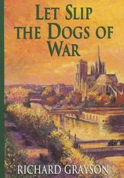 Cover of: Let Slip the Dogs of War