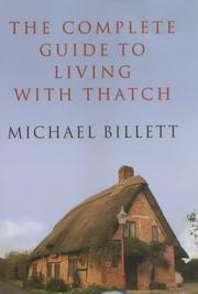 Cover of: The Complete Guide to Living with Thatch