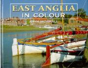 Cover of: East Anglia in Colour | John Worrall
