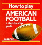 Cover of: How to Play American Football