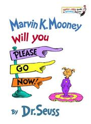 Cover of: Marvin K. Mooney, will you please go now!