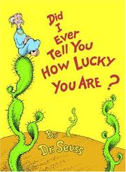 Cover of: Did I ever tell you how lucky you are?