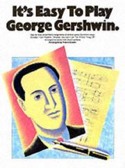 Cover of: It's Easy to Play George Gershwin