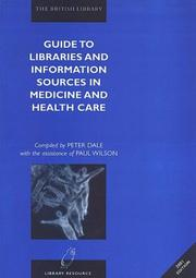 Cover of: Guide to Libraries and Information Sources in Medicine and Health Care |