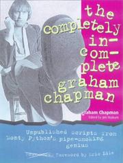 Cover of: The Completely Incomplete Graham Chapman
