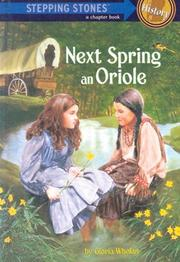 Cover of: Next spring an oriole | Gloria Whelan