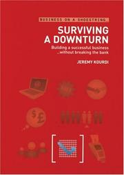 Cover of: Surviving a Downturn | Jeremy Kourdi
