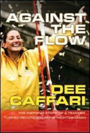 Cover of: Against the Flow | Dee Caffari