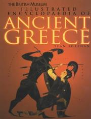 Cover of: The British Museum Illustrated Encyclopaedia of Ancient Greece (British Museum Illustrated Encyclopedias & Atlas)