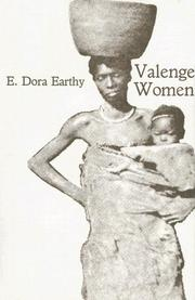 Cover of: Valenge Women (1933): The Social and Ecomonic Lige of the Valenge Women of Portuguese East Africa (Cass Library of African Studies. General Studies,) | E.Dora Earthy