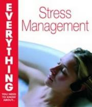 Cover of: Managing Stress (Everything You Need to Know About...)