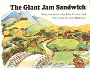 The giant jam sandwich by John Vernon Lord