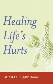 Cover of: Healing life's hurts