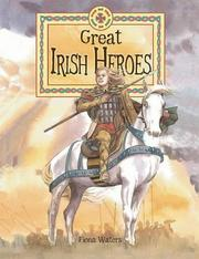 Cover of: Great Irish Heroes