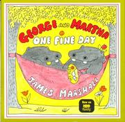 Cover of: George and Martha, one fine day | James Marshall