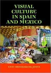 Cover of: Visual Culture in Spain and Mexico