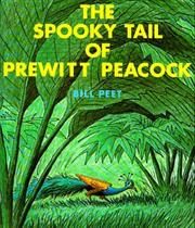 Cover of: The Spooky Tail of Prewitt Peacock
