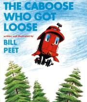 Cover of: The Caboose Who Got Loose